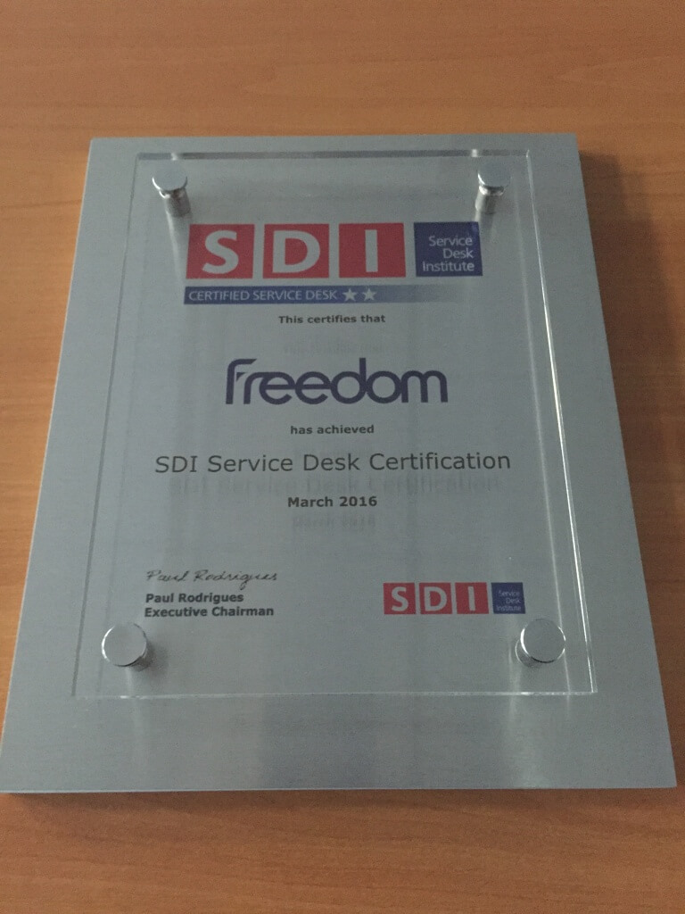 Freedom presented with service desk institute sdi certification im really pleased and proud of our service team in receiving this recognition the sdi framework provides us with a standard to deliver service excellence 1betcityfo Gallery