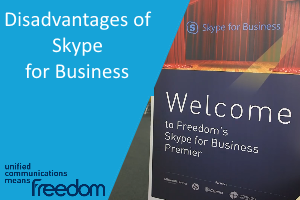 Disadvantages of Skype for Business